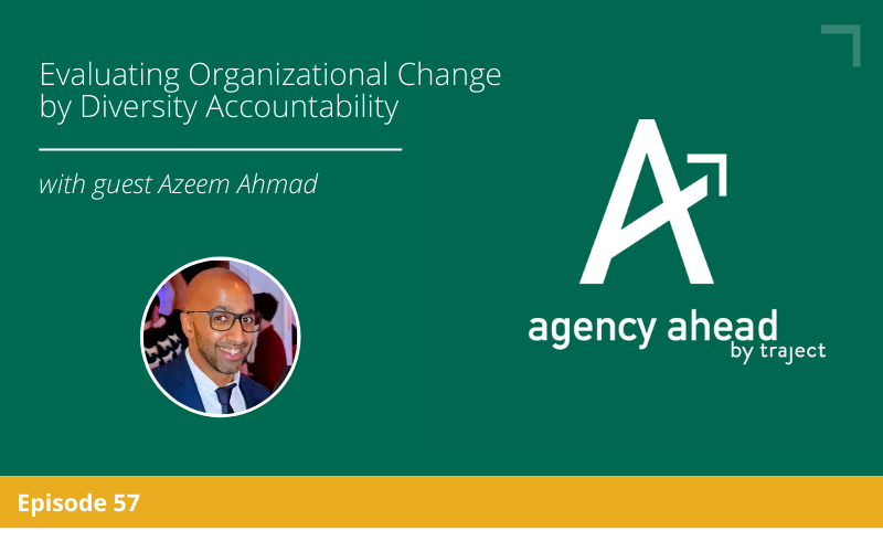 Evaluating Organizational Change by Diversity Accountability with Azeem Ahmad