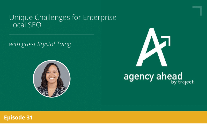 Unique Challenges for Enterprise Local SEO with Krystal Taing